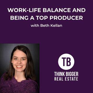 Work-Life Balance as a Top Producer