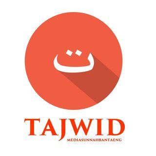 Kajian At Tajwid Al Mushawwar - Sifat-Sifat Huruf (Ustadz Asri Al Buthony)