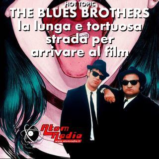 The Blues Brothers - la lunga e tortuosa strada per arrivare al film