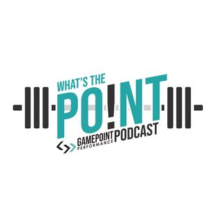 GPP Podcast - What's the Point! - 11B