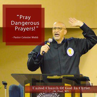 Pray Dangerous Prayers