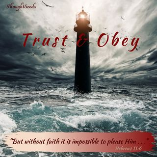 """Episode 55: """"Trust and Obey"""""""
