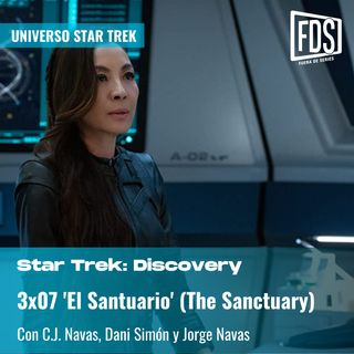 Star Trek: Discovery 3x08 - 'El Santuario' (The Sanctuary)