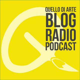Quello di Arte Blog Radio Podcast