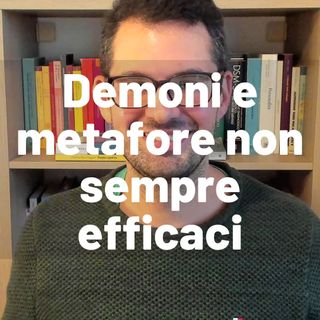 I'm dealing with demons - Demoni e metafore non sempre efficaci - Valerio Celletti