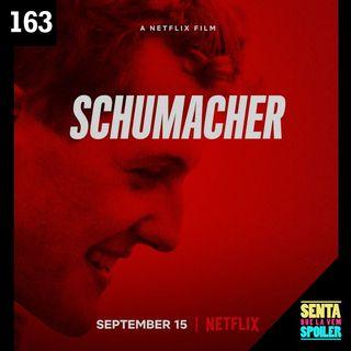 EP 163 - Schumacher