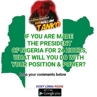 ON THE MATTER with Malam Tanko