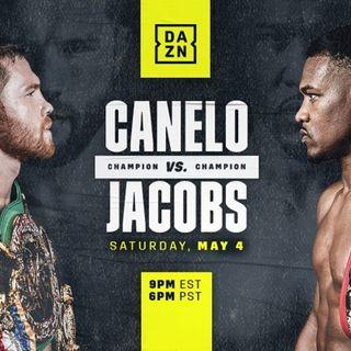 TVPT X-TRA LIVE Boxing Commentary: Canelo Alvarez vs Daniel Jacobs