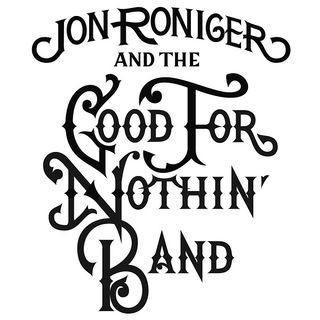 Second Shot - Jon Roniger and The Good for Nothin' Band on Big Blend Radio
