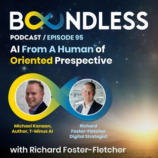 EP95: Michael Kanaan, Author, T-Minus AI: AI from a human-oriented perspective