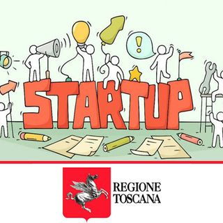 Regione Toscana, Innovazione. Via al Bando per le Start up