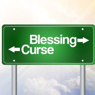A Curse or a Blessing?