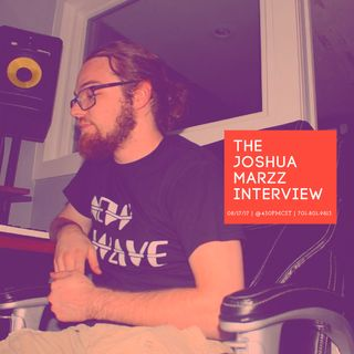 The Joshua Marzz Interview.