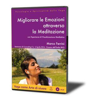 Migliorare le Emozioni attraverso la Meditazione