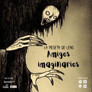 Ep. 80 - Amigos imaginarios