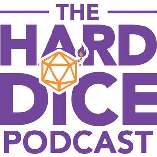 Hard Dice Podcast