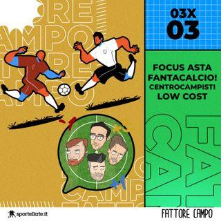 Focus Asta Fantacalcio! Centrocampisti Low Cost [03x03]