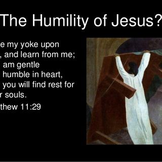 The Humility Of Jesus Should Be Our Example