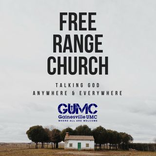 Free Range Church Podcast