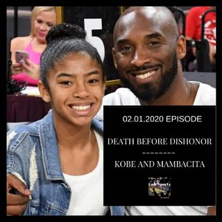 Death Before Dishonor | Kobe and Mambacita
