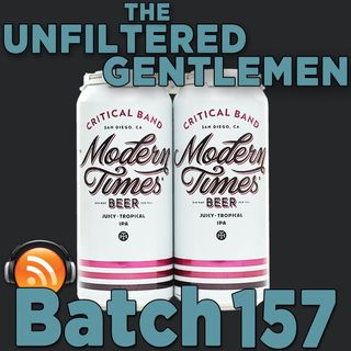 Batch157: Modern Times Critical Band & Shannon Brewing Mór IPA