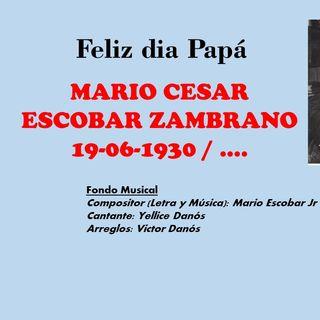 Feliz Dia Papa by Mario Escobar Coronel