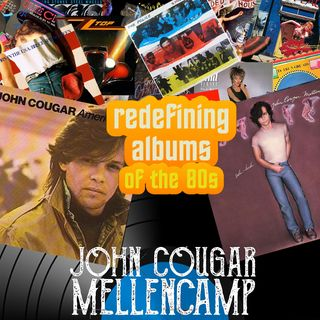 Pop Muzik Presents Redefining Albums - John Mellencamp