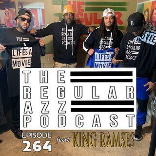 Episode 264 feat King Ramses