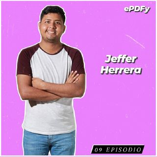 09 Episodio | Relaciones Tóxicas con Jeffer Herrera