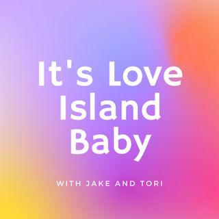 It's Love Island Baby