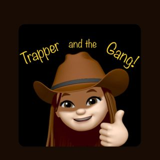 Trapper and the Gang!