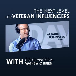 Matt O'Brien Shares The Veteran Influence and Advantage to Build Your Personal Brand Online Ep. 7 TDJS