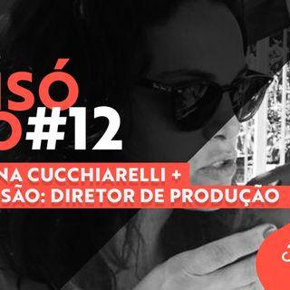 #12 Podcast FilmeCon – Mariana Cucchiarelli – Profissão: Diretor de produção