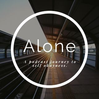 Alone Ep.2: Podcon Ramblings and Filler Words