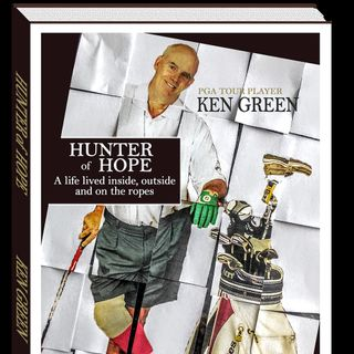 Fairways of Life Interviews-Ken Green (Tour Winner/Author-Hunter of Hope)