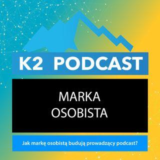 38 - Jak zbudować własną markę osobistą?