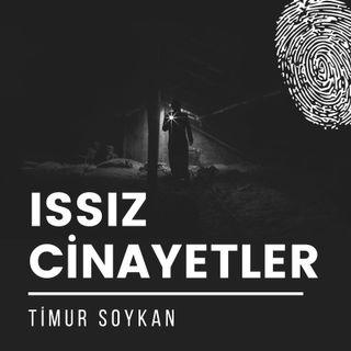 ISSIZ CİNAYETLER 1 - Anadolu'da bir seri katil