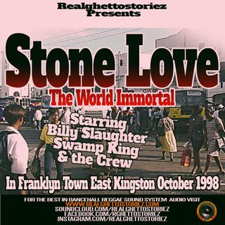 STONE LOVE IN FRANKLYN TOWN.OCTOBER 98