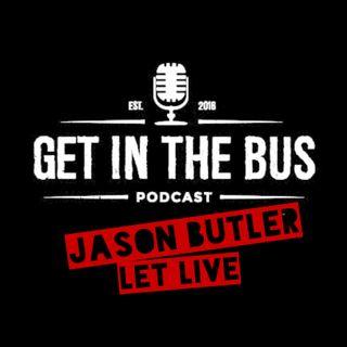 Ep4 | Jason Butler | Letlive