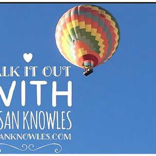'TALK IT OUT with Susan Knowles'