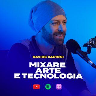 MIXARE ARTE E TECNOLOGIA con Davide Carioni aka Asker