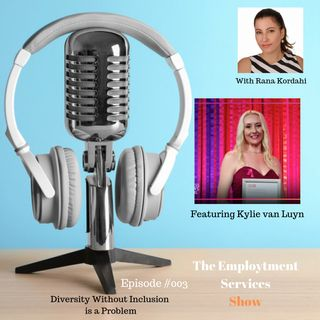 Diversity Without Inclusion is a Problem - With Kylie van Luyn #003