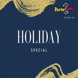 #104 2020 Holiday Special
