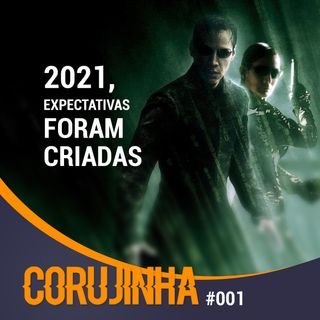Corujinha #001 O que assistir e jogar em 2021