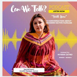 """Still Here"" A Conversation about Modern Native Families | Episode 201"