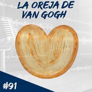 Episodio 91 - La Oreja De Van Gogh