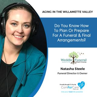 5/14/19: Natasha Steele with Weddle Funeral Service | Do you know how to plan or prepare for a funeral & final arrangements?