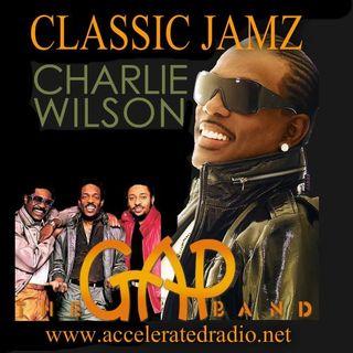 Classic Jamz *Charlie Wilson* 10-6-18