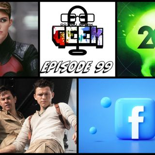 Episode 99 (Ruby Rose, Uncharted Trailer, Xbox 20th Anniversary, Facebook, and more)