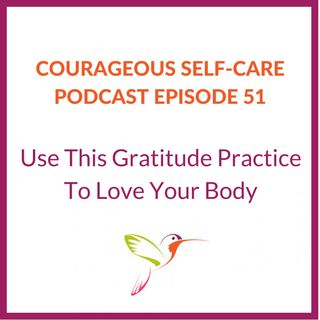 Use This Gratitude Practice to Love Your Body